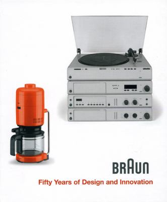Braun: Fifty Years of Design and Innovation 9783936681352