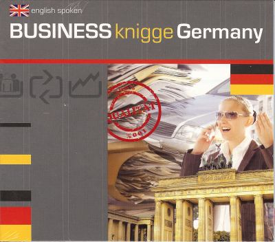 Business Knigge Germany: Basic Country-Specific Behaviour Guidelines for the German Business World