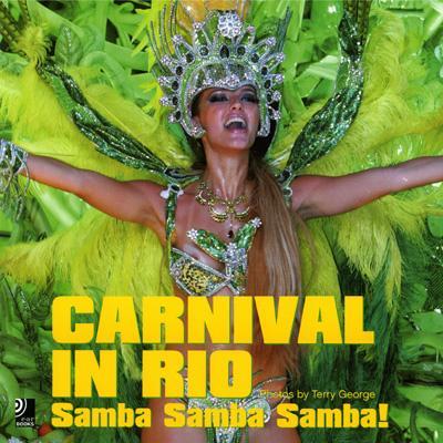 Carnival in Rio: Samba, Samba, Samba 9783937406381