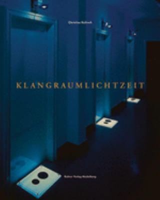 Christina Kubisch: Klangraumlichtzeit 9783933257383
