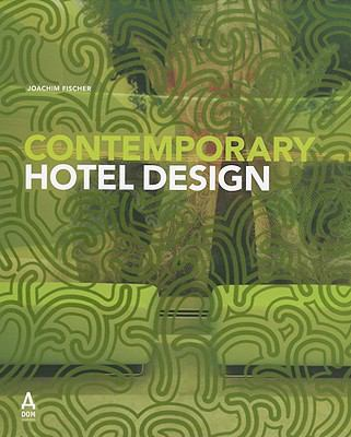 Contemporary Hotel Design 9783938666470