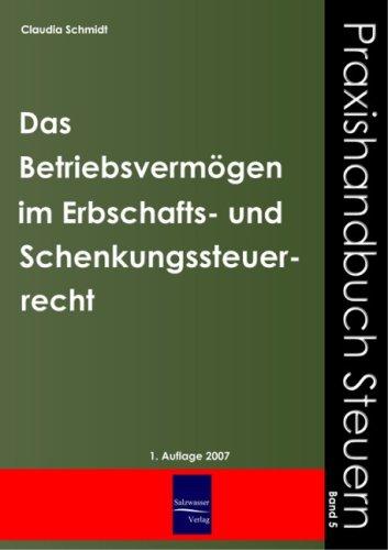 Das Betriebsverm Gen Im Erbschafts- Und Schenkungssteuerrecht 9783937686875