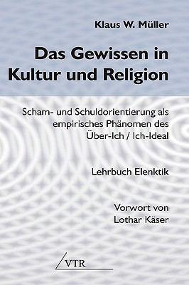 Das Gewissen in Kultur Und Religion 9783933372055