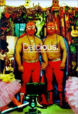 Delicious.: The Design & Art Direction of Stylorouge 9783931126490