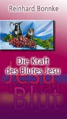 Die Kraft Des Blutes Jesu