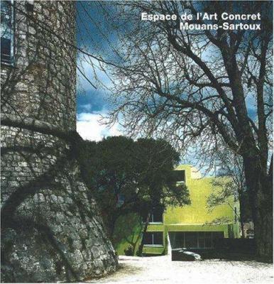 Espace de L'Art Concret, Mouans-Sartoux 9783932565588