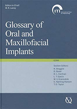 Glossary of Oral and Maxillofacial Implants [With CDROM] 9783938947005