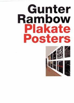 Gunter Rambow Plakate = Gunter Rambow Posters 9783936681192