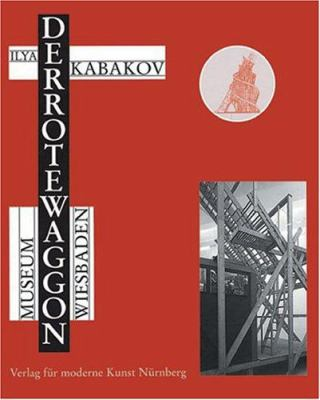 Ilya Kabakov: The Red Wagon 9783933096258