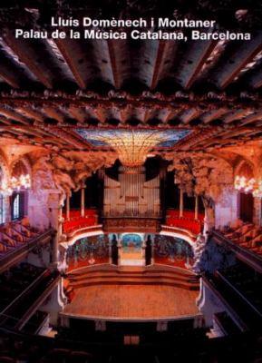 Lluis Domenech I Montaner, Palau de La Musica Catalana, Barcelona (Opus 8) 9783930698080