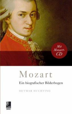 Mozart Mini: A Biographical Kaleidoscope [With CD] 9783937406725