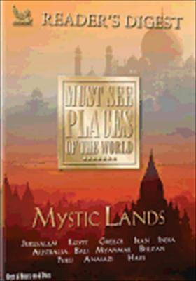 Must See Places of the World: Mystic Lands