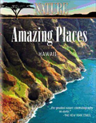 Nature: Amazing Places Hawaii