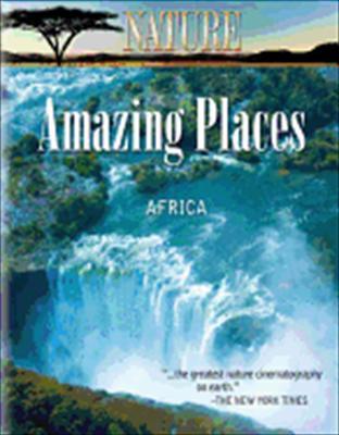 Nature: Amazing Places Africa