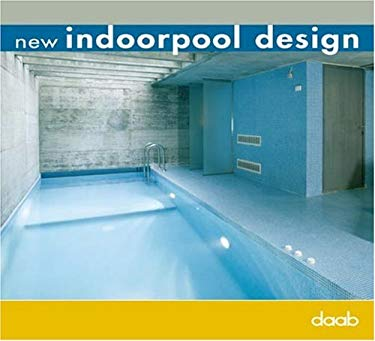 New Indoorpool Design 9783937718279