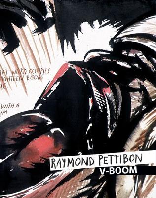 Raymond Pettibon: V-Boom 9783939583264