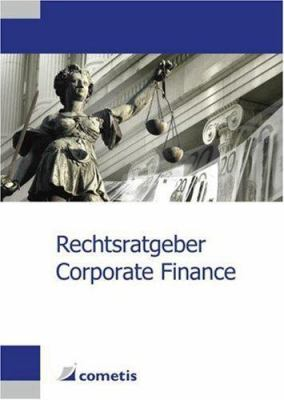 Rechtsratgeber Corporate Finance 9783938694008