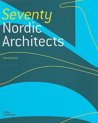 Seventy Nordic Architects 9783938666838