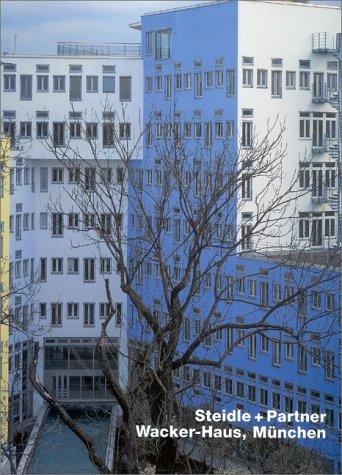 Steidle + Partner, Wacker-Haus, Munchen (Opus 31): Steidle and Partner Wacker-Haus, Munich 9783930698318