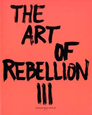 The Art of Rebellion #3 9783939566298