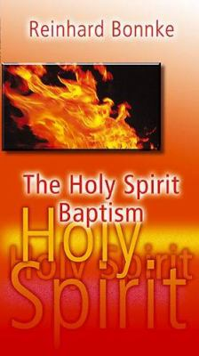 The Holy Spirit Baptism 9783935057127
