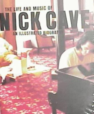 The Life and Music of Nick Cave 9783931126278