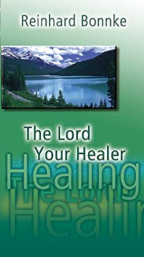 The Lord Your Healer 9783935057141