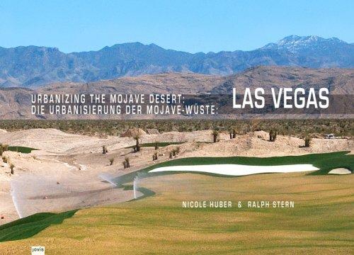Urbanizing the Mojave Desert: Las Vegas 9783939633501
