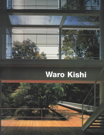 Waro Kishi: Buildings and Projects 9783932565151