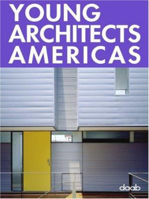 Young Architects Americas 9783937718705