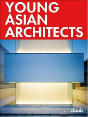 Young Asian Architects 9783937718712