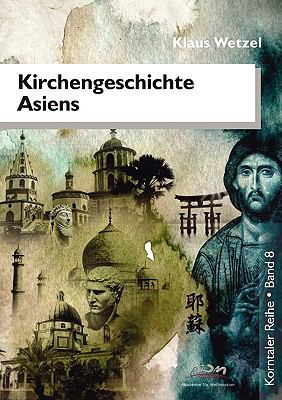 Kirchengeschichte Asiens 9783941750258