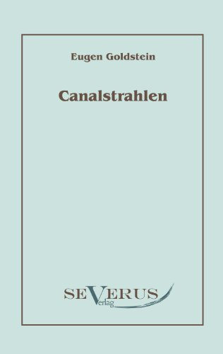 Canalstrahlen 9783942382083
