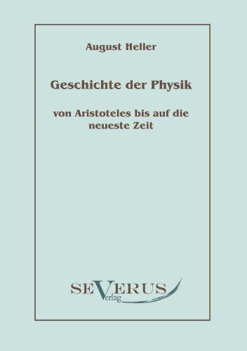 Geschichte Der Physik Von Aristoteles Bis Auf Die Neueste Zeit 9783942382519