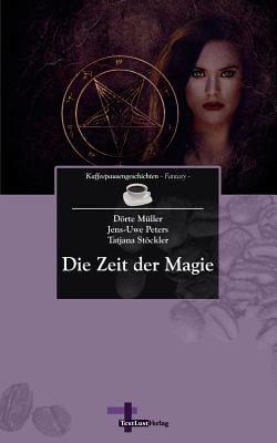 Die Zeit Der Magie 9783943295221