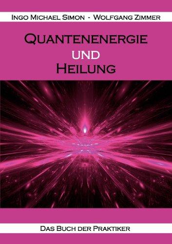 Quantenenergie Und Heilung 9783943323115