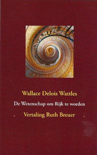 de Wetenschap Om Rijk Te Worden 9783943530292