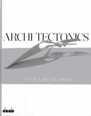 Archi-Tectonics: Winka Dubbeldam 9783942597005