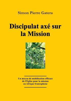 Discipulat Ax Sur La Mission 9783941750111