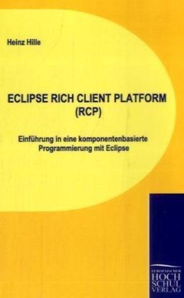 Eclipse Rich Client Platform (Rcp) 9783941482197