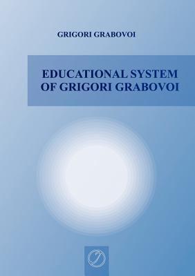 Educational System of Grigori Grabovoi 9783943110159