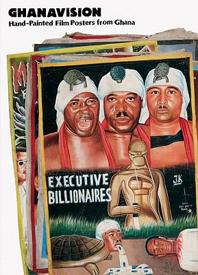 Ghanavision: Hand-Painted Film Posters from Ghana 9783940907059