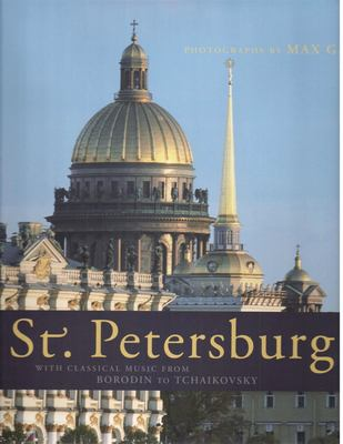 St. Petersburg: With Classical Music from Borodin to Tchaikovsky [With 4 Music CDs] 9783940004000