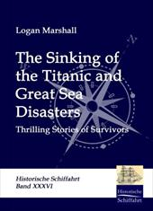 The Sinking of the Titanic and Great Sea Disasters 16103371
