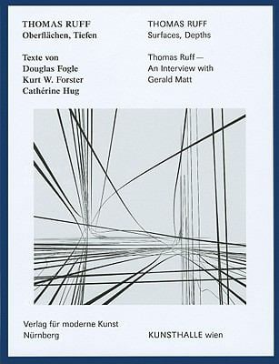 Thomas Ruff: Oberflachen, Tiefen/Surfaces, Depths 9783941185500