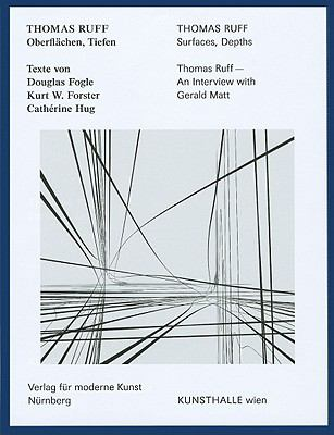 Thomas Ruff: Oberflachen, Tiefen/Surfaces, Depths