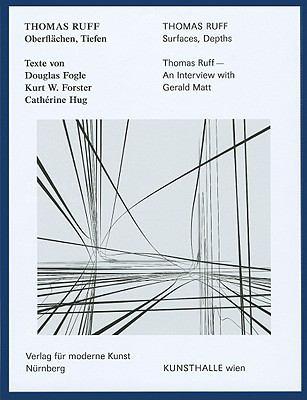 Thomas Ruff: Oberflachen, Tiefen/Surfaces, Depths
