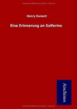 Eine Erinnerung an Solferino 9783955830007
