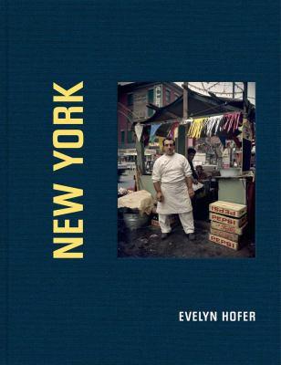 Evelyn Hofer: New York