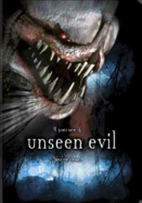 Unseen Evil